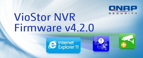 QNAP Security Releases VioStor NVR Firmware v4 2 0 Compatible with