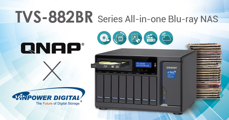 QNAP Collaborates with Vinpower Digital for TVS-882BR Blu