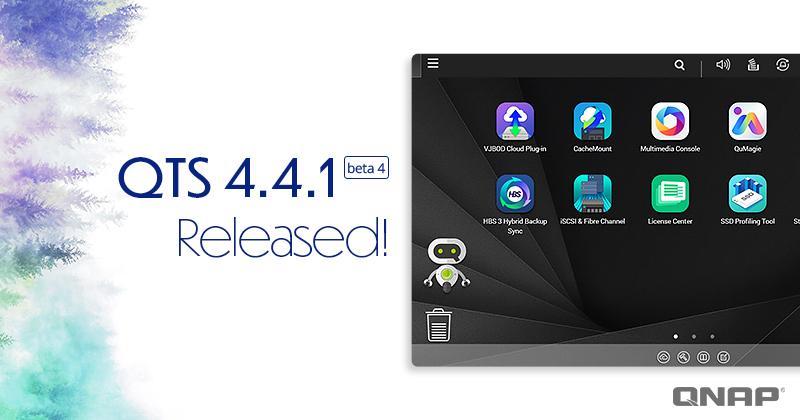 QNAP Releases QTS 4 4 1 Beta 4 Version, Delivering Optimal