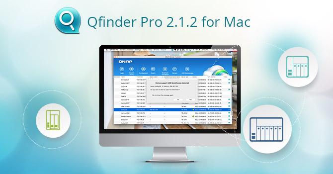 QNAP Releases Qfinder Pro 2 1 2 for Mac, Providing Optimized