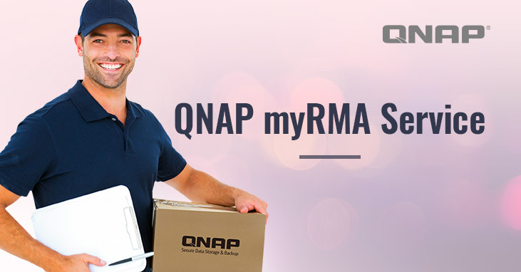 QNAP Launches myRMA Service To Offer Users Simple and