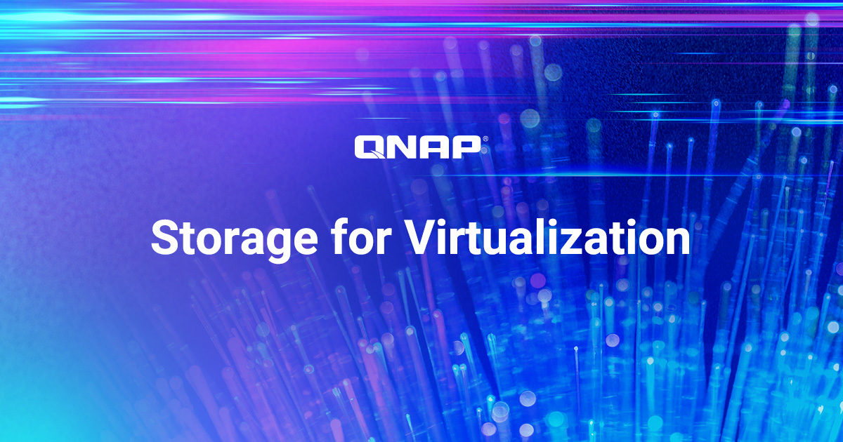 Storage for Virtualization - QNAP